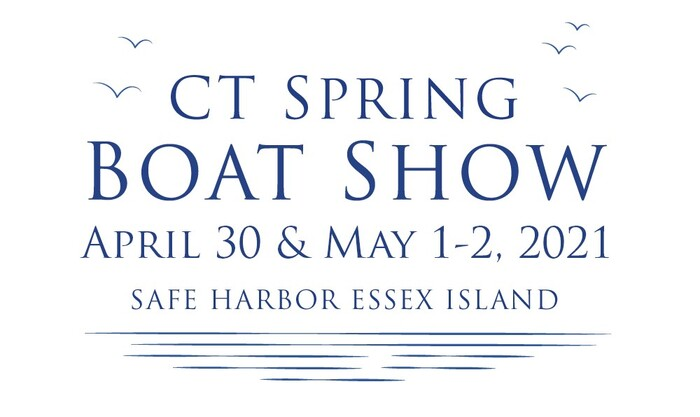 The 2021 Connecticut Spring Boat Show is On!